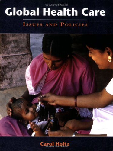 Global Health Care Issues and Policies  2008 edition cover