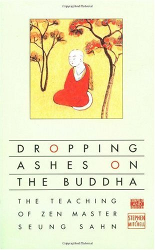 Dropping Ashes on the Buddha The Teachings of Zen Master Seung Sahn  1976 edition cover