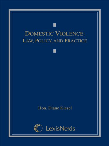 Domestic Violence Law, Policy, and Practice 3rd 2006 edition cover