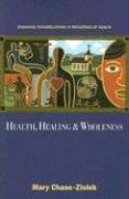 Health, Healing and Wholeness Engaging Congregations in Ministries of Health  2005 edition cover