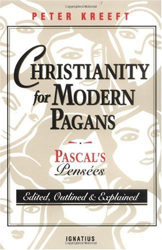 Christianity for Modern Pagans Pascal's Pensees  1993 edition cover