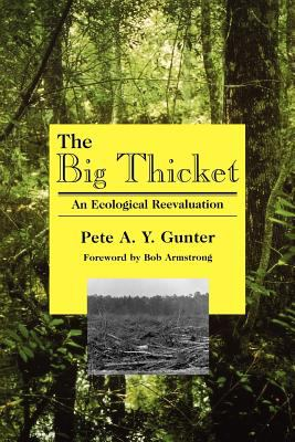 Big Thicket An Ecological Reevaluation 2nd (Revised) edition cover