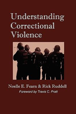 Understanding Correctional Violence:  2009 edition cover