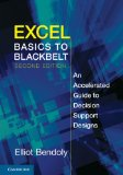 Excel Basics to Blackbelt An Accelerated Guide to Decision Support Designs 2nd 2013 9781107625525 Front Cover
