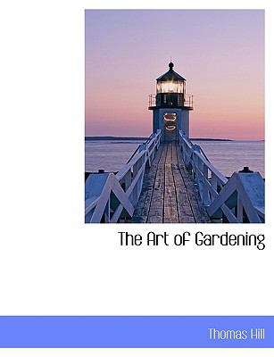Art of Gardening N/A 9781113622525 Front Cover