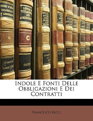 Indole E Fonti Delle Obbligazioni E Dei Contratti N/A edition cover