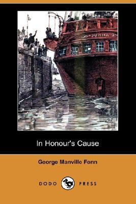 In Honour's Cause  N/A 9781406580525 Front Cover