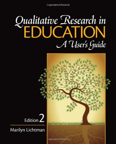 Qualitative Research in Education A User's Guide 2nd 2010 9781412970525 Front Cover