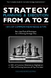 Strategy Planning and Execution from A to Z 100's of Common Weaknesses and Tips N/A 9781449965525 Front Cover
