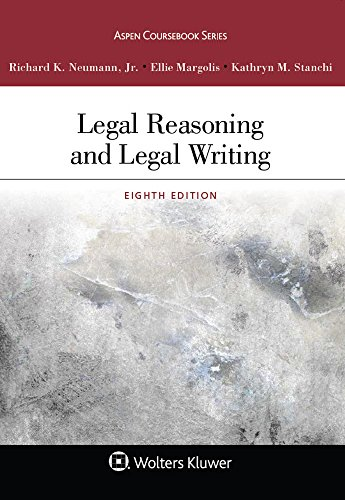 Legal Reasoning and Legal Writing  8th 2017 9781454886525 Front Cover