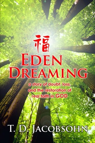 Eden Dreaming: The Story of a Journey Home to God  2012 edition cover