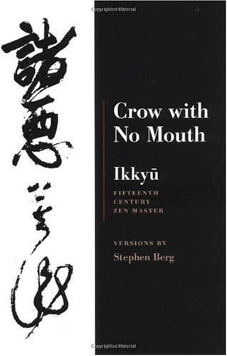 Crow with No Mouth Fifteenth Century Zen Master 2nd 2000 (Reprint) edition cover