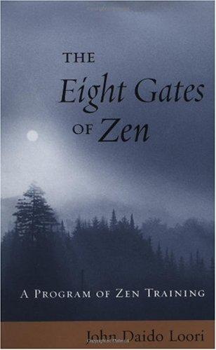 Eight Gates of Zen A Program of Zen Training  2002 edition cover
