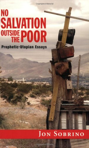 No Salvation Outside the Poor Prophetic-Utopian Essays  2008 edition cover