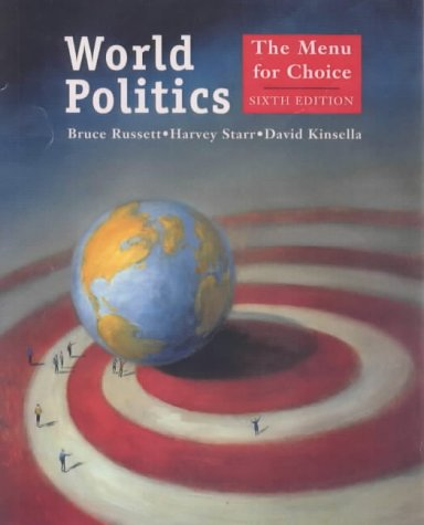 World Politics The Menu for Choice 6th 2000 9781572597525 Front Cover
