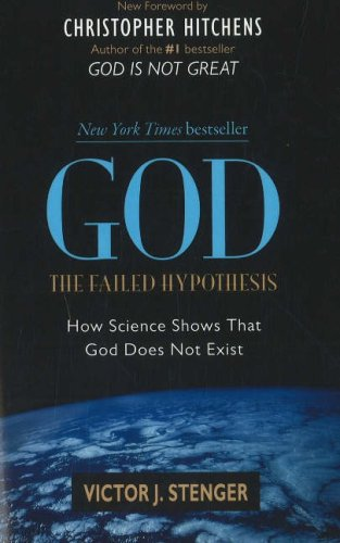 God - The Failed Hypothesis How Science Shows That God Does Not Exist  2008 9781591026525 Front Cover