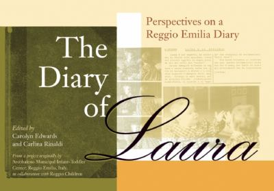 Diary of Laura Perspectives on a Reggio Emilia Diary N/A edition cover