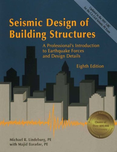 Seismic Design of Building Structures : A Professional's Introduction to Earthquake Forces and Design Details 8th 2001 edition cover