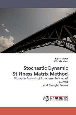 Stochastic Dynamic Stiffness Matrix Method N/A 9783838301525 Front Cover