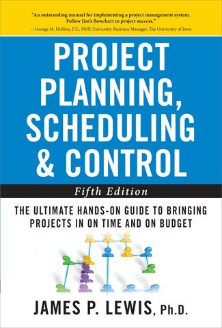 Project Planning, Scheduling, and Control The Ultimate Hands-On Guide to Bringing Projects in on Time and on Budget 5th 2011 (Guide (Instructor's)) edition cover
