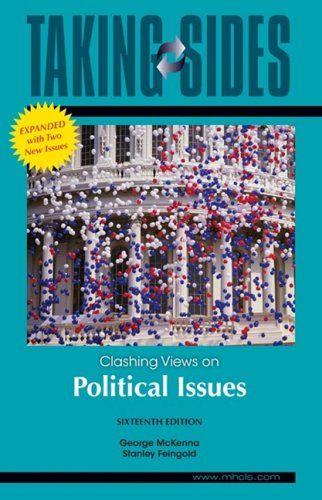 Taking Sides Clashing Views on Political Issues, Expanded 16th 2010 edition cover