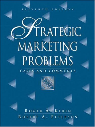 Strategic Marketing Problems Cases and Comments 11th 2007 (Revised) edition cover