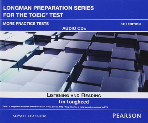 Longman Preparation Series for the New TOEIC Test Listening and Reading 5th 2012 9780132861526 Front Cover
