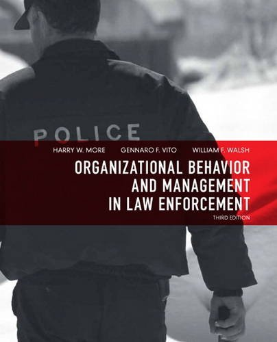 Organizational Behavior and Management in Law Enforcement  3rd 2012 edition cover
