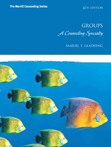 Groups A Counseling Specialty 6th 2012 (Revised) edition cover
