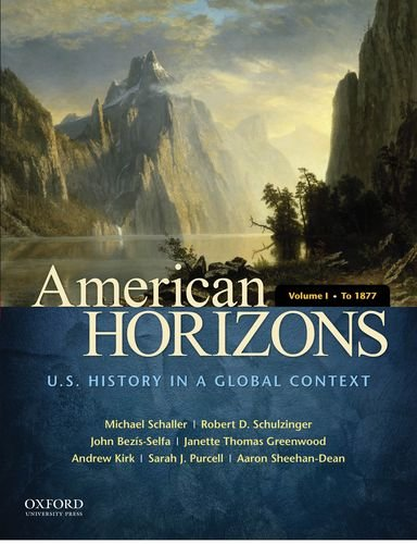 American Horizons U. S. History in a Global Context - To 1877  2013 edition cover