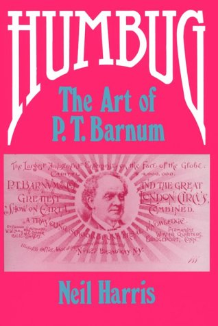 Humbug The Art of P. T. Barnum Reprint  9780226317526 Front Cover