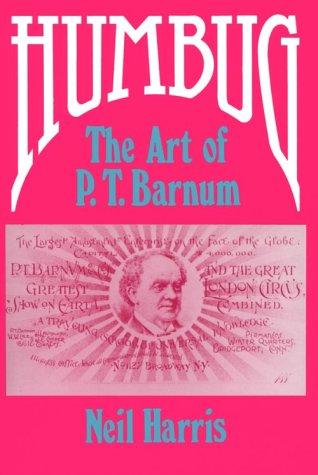 Humbug The Art of P. T. Barnum Reprint 9780226317526 Front Cover