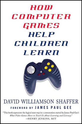 How Computer Games Help Children Learn   2006 edition cover