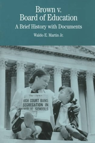 Brown V. Board of Education A Brief History with Documents  1998 edition cover