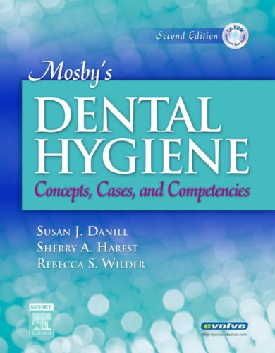 Mosby's Dental Hygiene Concepts, Cases, and Competencies 2nd 2007 (Revised) edition cover