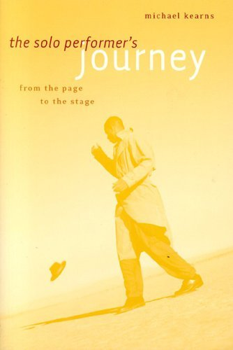 Solo Performer's Journey From the Page to the Stage  2005 edition cover