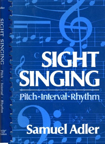Sight Singing : Pitch, Interval, Rhythm 1st edition cover