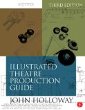 Illustrated Theatre Production Guide  3rd 2014 (Revised) edition cover