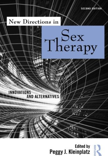 New Directions in Sex Therapy Innovations and Alternatives 2nd 2012 (Revised) edition cover