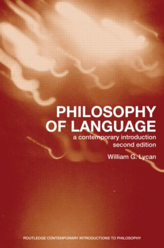 Philosophy of Language A Contemporary Introduction 2nd 2008 (Revised) edition cover