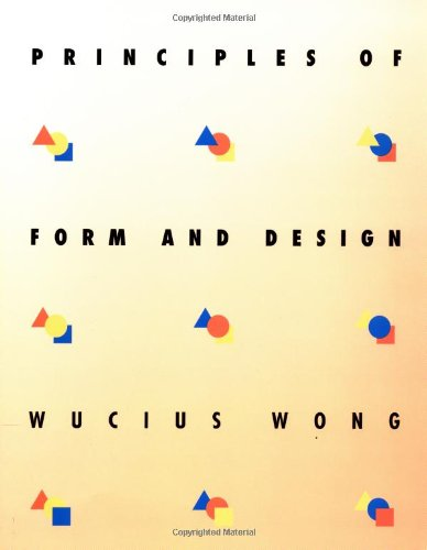 Principles of Form and Design   1993 9780471285526 Front Cover