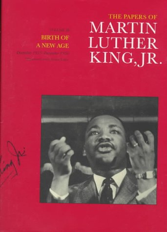 Papers of Martin Luther King, Jr. Birth of a New Age, December 1955-December 1956  1997 edition cover