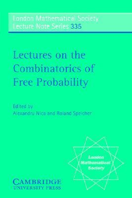 Lectures on the Combinatorics of Free Probability   2006 9780521858526 Front Cover