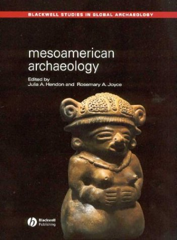 Mesoamerican Archaeology Theory and Practice  2003 edition cover