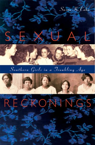 Sexual Reckonings Southern Girls in a Troubling Age  2007 edition cover