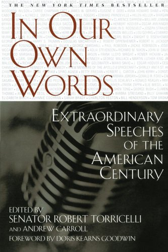 In Our Own Words Extraordinary Speeches of the American Century  2000 (Reprint) edition cover