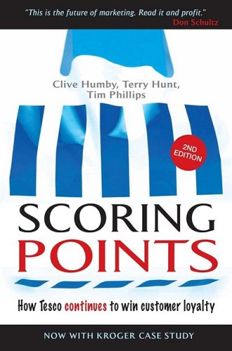 Scoring Points How Tesco Continues to Win Customer Loyalty 2nd 2006 (Revised) edition cover
