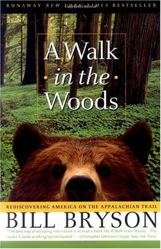 Walk in the Woods Rediscovering America on the Appalachian Trail  1998 (Reprint) edition cover