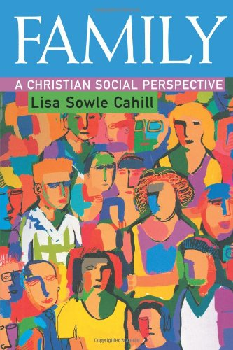 Family A Christian Social Perspective  2000 9780800632526 Front Cover