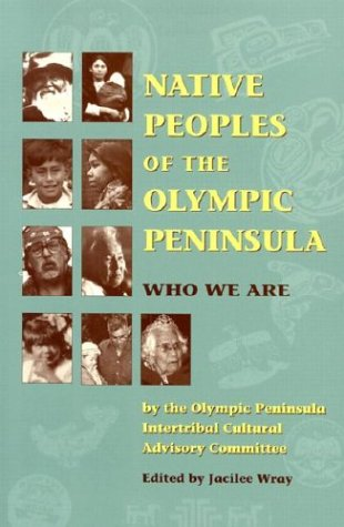 Native Peoples of the Olympic Peninsula Who We Are N/A edition cover